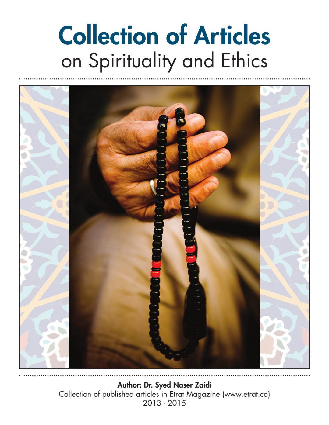 Collections of Articles on Spirituality and Ethics